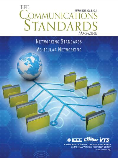 IEEE Communications Standards Magazine March 2019